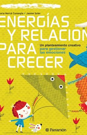 SECCIÓN HOY RECOMIENDO: LIBRO ENERGÍAS Y RELACIONES PARA CRECER